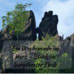Ein Wochenende im Harz – Ein Stück im Bergtheater Thale