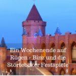 Ein Wochenende auf Rügen – Binz und die Störtebeker Festspiele