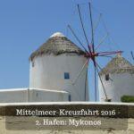 Mittelmeer-Kreuzfahrt 2016 – 2. Hafen: Mykonos
