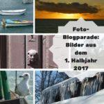 Foto-Blogparade: Bilder aus dem 1. Halbjahr 2017