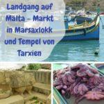 Mittelmeer-Kreuzfahrt 2016 – 5. Hafen: La Valletta