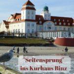 """""""Seitensprung"""" ins Kurhaus Binz"""