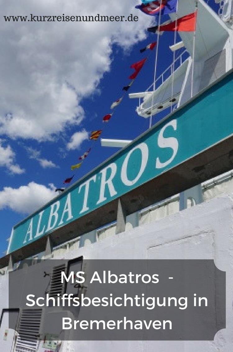 Überlegst Du, einmal eine Kreuzfahrt zu machen, weißt aber nicht, ob Dir das Schiff gefällt? Dann besichtige es vorher wie ich die MS Albatros!