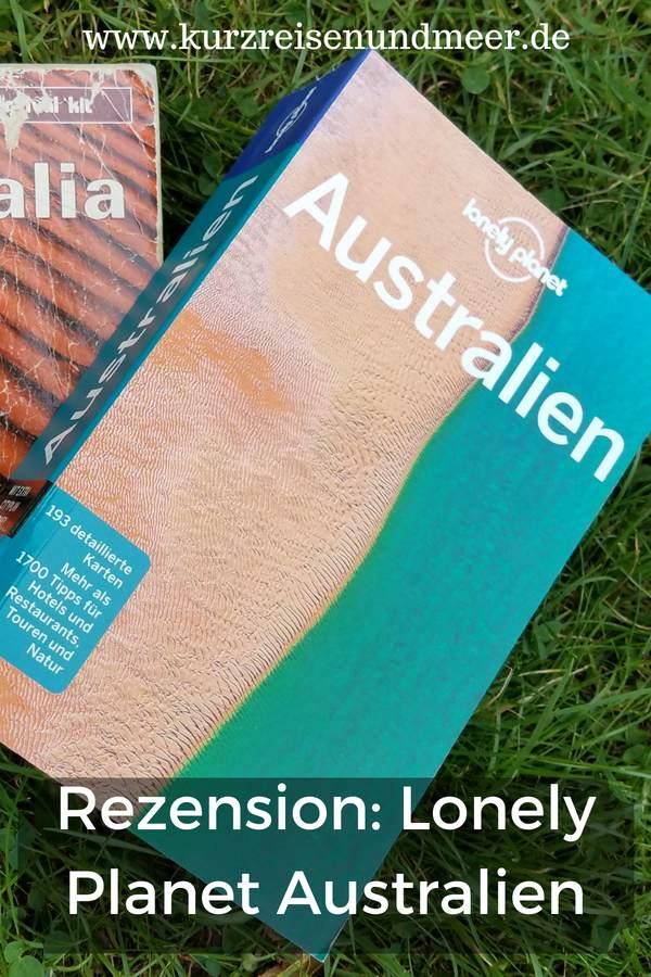 Du fährst bald nach Australien und weißt nicht, welcher Reiseführer der richtige für Dich ist? Dann habe ich eine Empfehlung: Lonely Planet Australien
