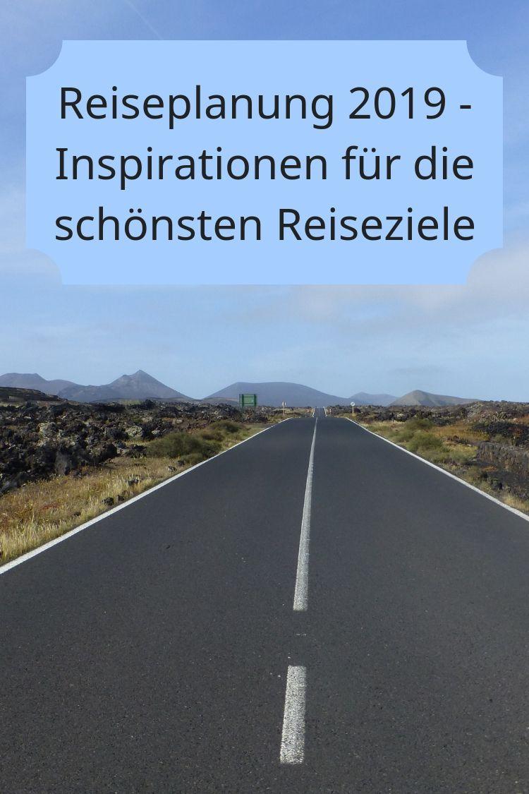 Weißt Du schon, wohin Du im Jahr 2019 reisen möchtest? Hier findest Du (noch mehr) Inspirationen!
