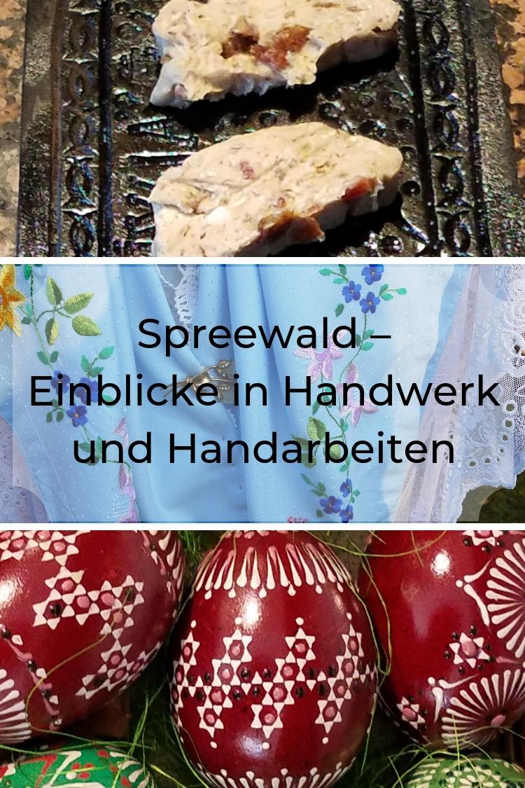 Im Spreewald gibt es nicht nur Natur und wunderschöne Landschaft zu entdecken, sondern auch sehr viel Kultur und Handwerk, wie z.B. die wendische Tracht. In meinem Blogbeitrag stelle ich Dir sechs Handwerke und Handarbeiten vor.